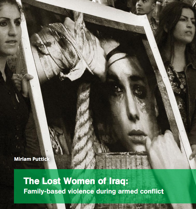 The Lost Women of Iraq: Family-based violence during armed conflict